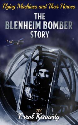 The Blenheim Bomber Story